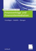Finanzvertrage und Finanzintermediation [GER]