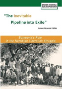 The Inevitable Pipeline into Exile