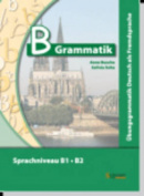 Ubungsgrammatiken Deutsch A B C [GER]