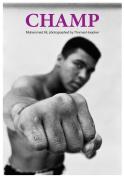 Champ - Muhammed Ali Photographed by Thomas Hoepker