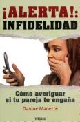 Alerta!: Infidelidad [Spanish]