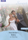 The Bride's Baby [Ebook]