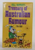 Bill Wannan's Treasury of Australian Humour 1796 - 1950