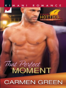 That Perfect Moment [Ebook]