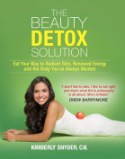 The Beauty Detox Solution [Ebook]
