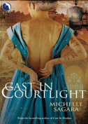 Cast In Courtlight [Ebook]