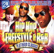 Hip Hop, Freestyle & R&B Platinum Classics [Digipak]