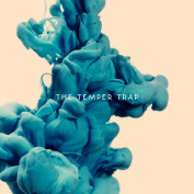 The Temper Trap  *