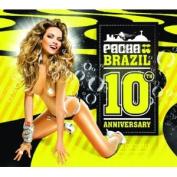 Pacha Brazil: 10 Aniversario