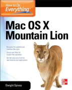 How to Do Everything Mac OS X Mountain Lion