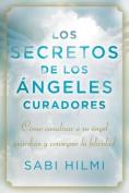 Los Secretos de los Angeles Curadores [Spanish]