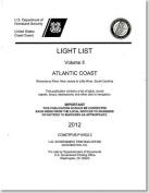 Light List, 2012, V. 2, Atlantic Coast, Shrewsbury River, New Jersey to Little River, South Carolina
