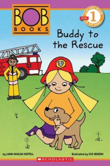 Scholastic Reader Level 1: Bob Books: Buddy to the Rescue (Scholastic Reader Bob Books - Level 1)
