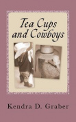 Tea Cups and Cowboys