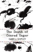The Death of Conrad Unger