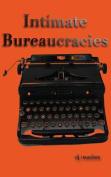 Intimate Bureaucracies