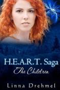 H.E.A.R.T. Saga: The Children