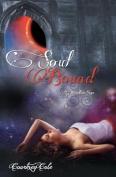 Soul Bound: The Moonstone Saga