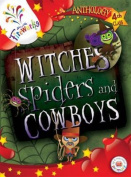 Witches, Spiders and Cowboys 4th Class Anthology