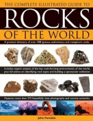 The Complete Illustrated Guide to Rocks of the World