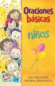 Oraciones Basicas Para Ninos [Spanish]