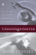 Visioingenier-A: Visioneering [Spanish]