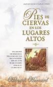 Pies de Ciervas En Los Lugares Altos [Spanish]