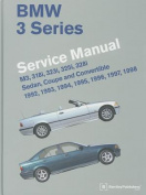BMW 3 Series (E36) Service Manual 1992, 1993, 1994, 1995, 1996, 1997, 1998