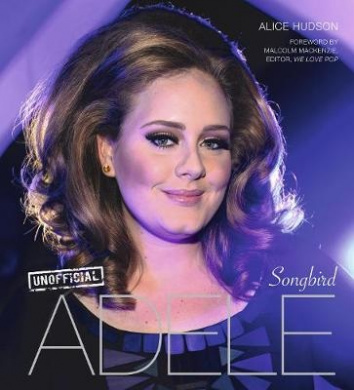 Adele: Songbird (For the Love of...)