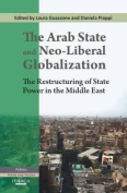 The Arab State and Neo-liberal Globalization