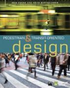 Pedestrian & Transit-Oriented Design
