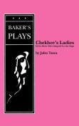 Chekhov's Ladies