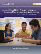 Teaching English Learners and Students with Learning Difficulties in an Inclusive Classroom