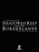 Raging Swan's Shadowed Keep on the Borderlands