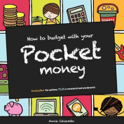 How to Budget With Your Pocket Money
