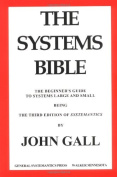 The Systems Bible