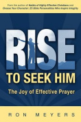 Rise to Seek Him