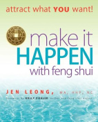 Make It Happen with Feng Shui