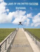 Ten Laws of Unlimited Success Workbook