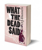 What the Dead Said