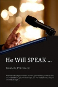 He Will Speak