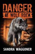 Danger at Wolf Rock