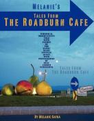 Melanie's Tales From The Roadburn Cafe