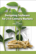Designing Soybeans for 21st Century Markets
