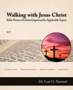Walking with Jesus Christ