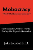 Mobocracy
