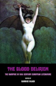 The Blood Delirium