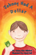 Johnny Had a Dollar