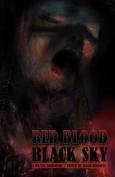 Red Blood Black Sky