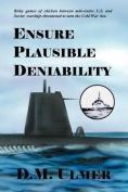 Ensure Plausible Deniability